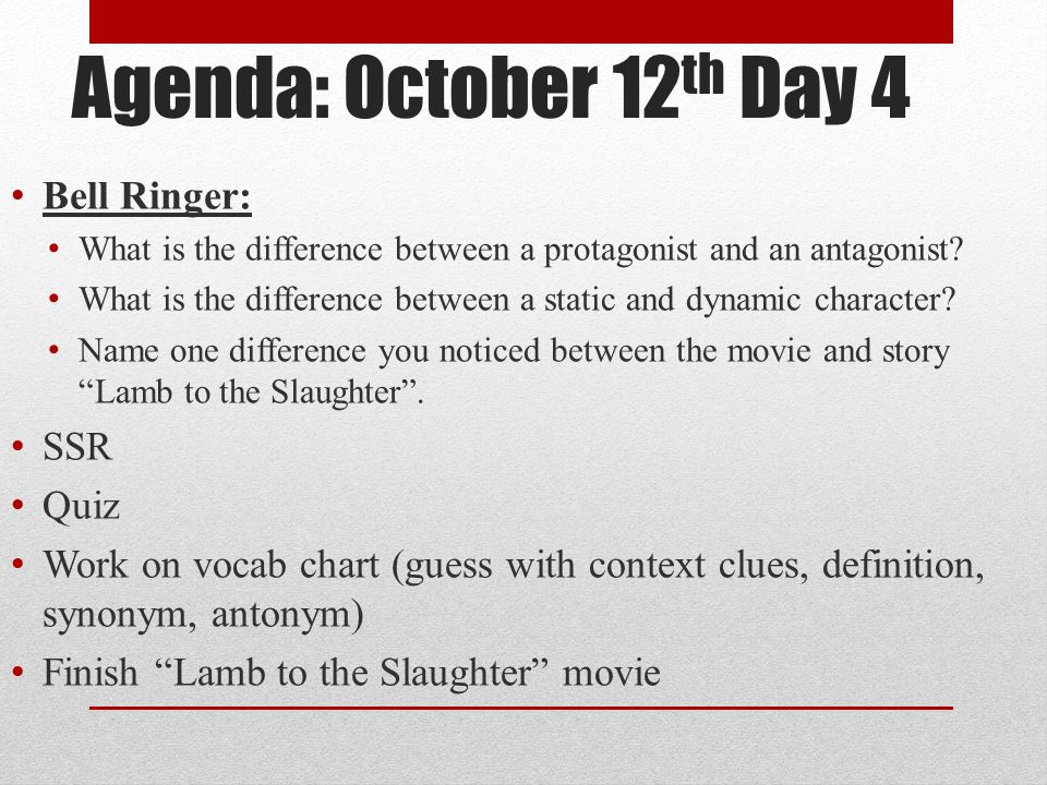 Agenda: October 12th Day 4 Bell Ringer: SSR Quiz