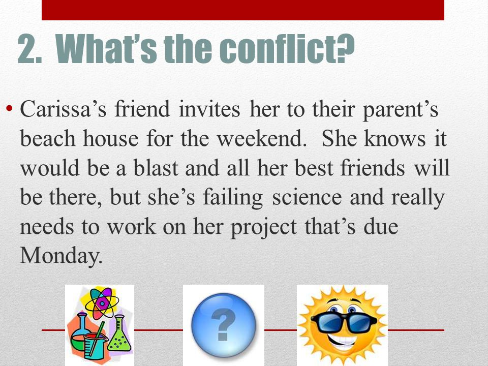 2. What's the conflict