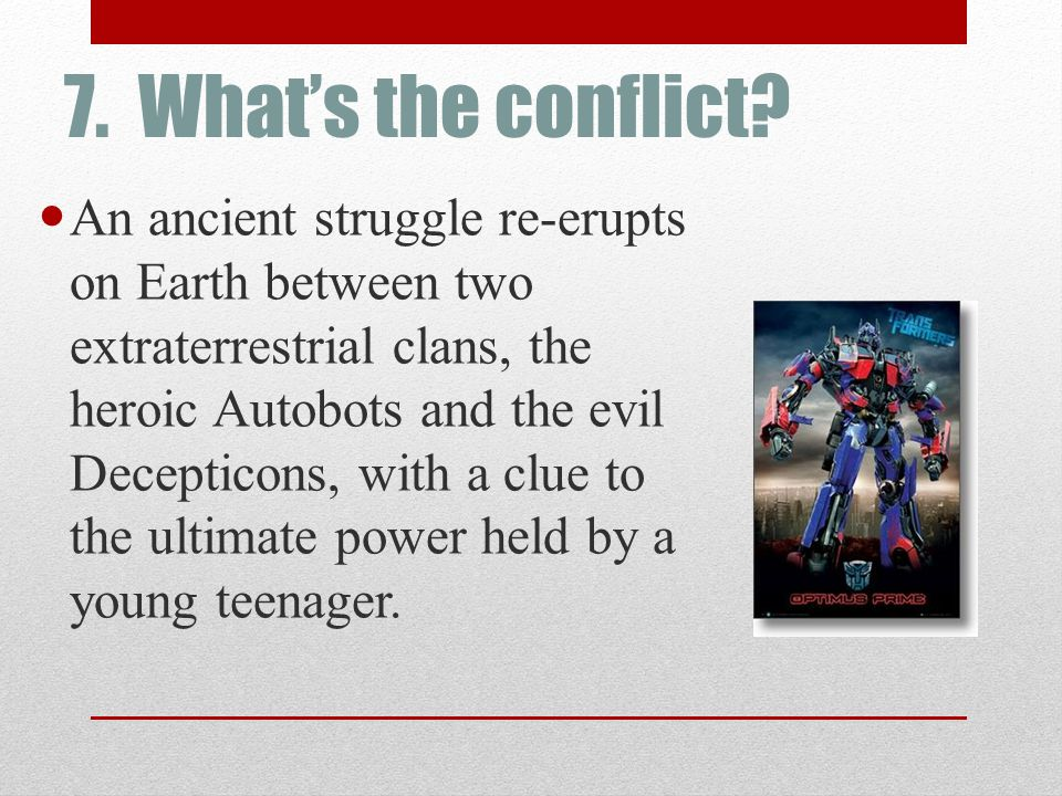 7. What's the conflict