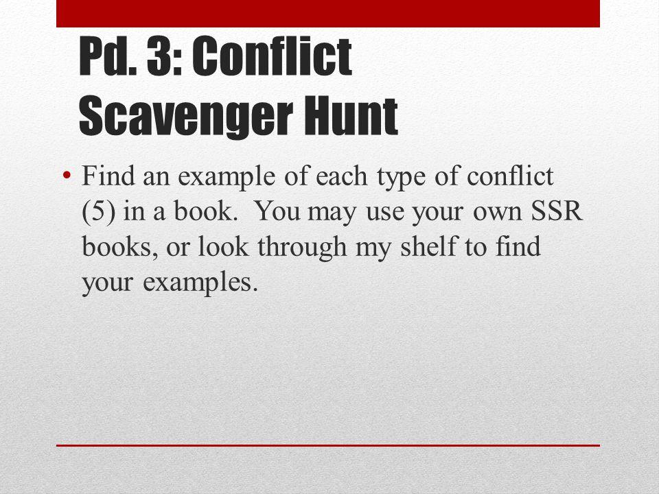 Pd. 3: Conflict Scavenger Hunt
