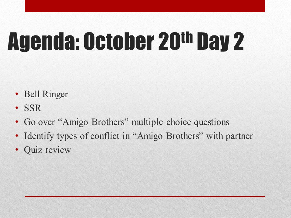 Agenda: October 20th Day 2 Bell Ringer SSR