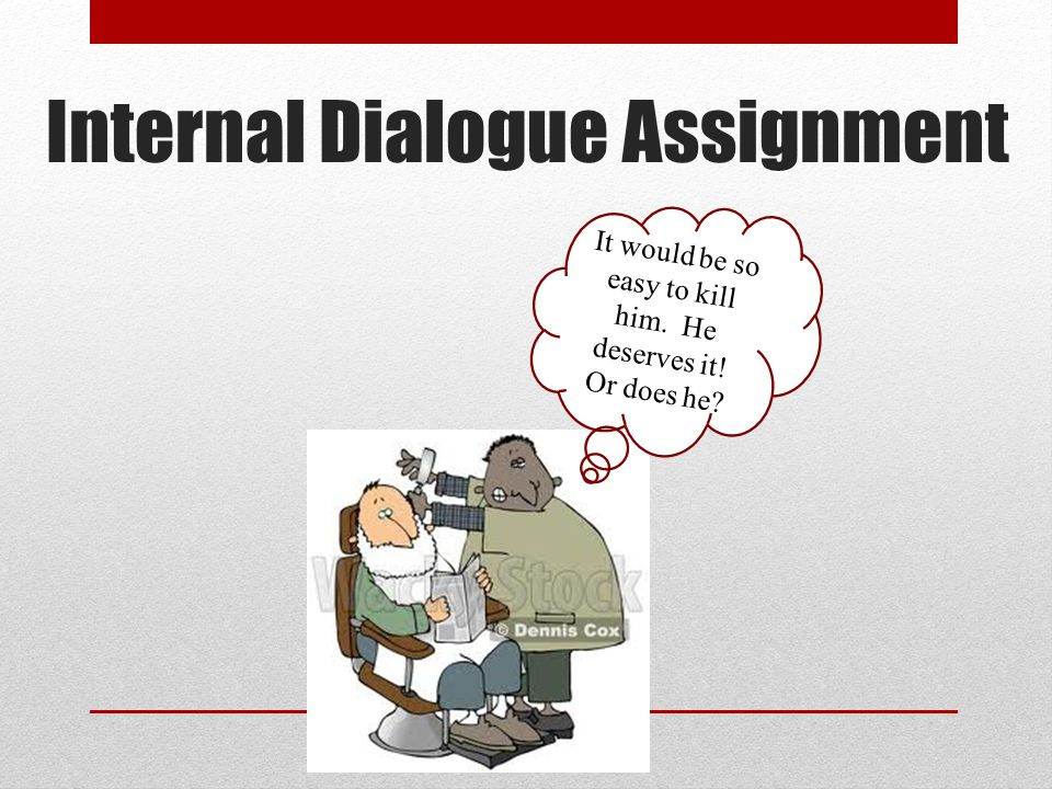 Internal Dialogue Assignment
