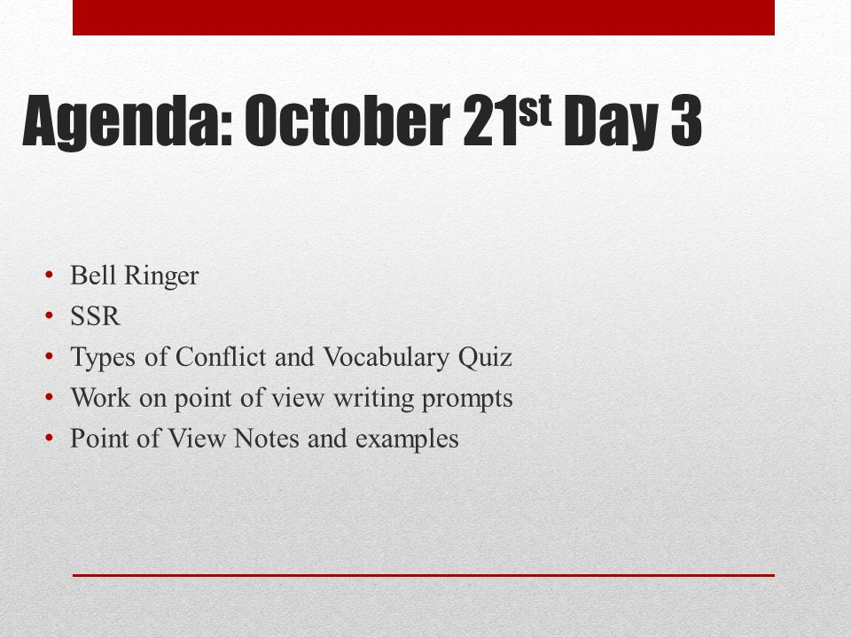 Agenda: October 21st Day 3 Bell Ringer SSR