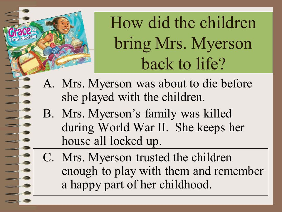 How did the children bring Mrs. Myerson back to life