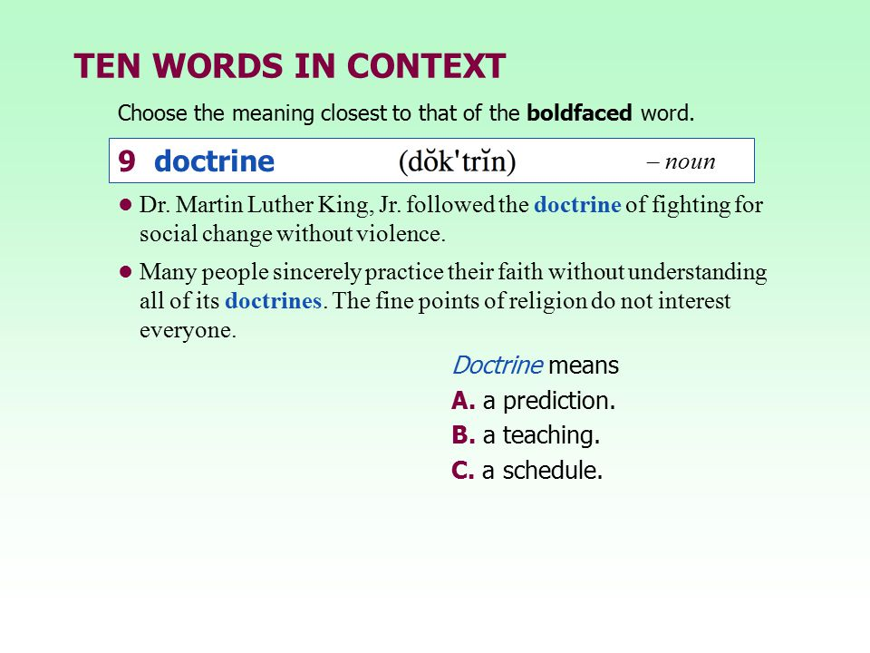 TEN WORDS IN CONTEXT 9 doctrine – noun