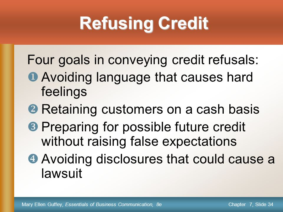 Refusing Credit Four goals in conveying credit refusals:
