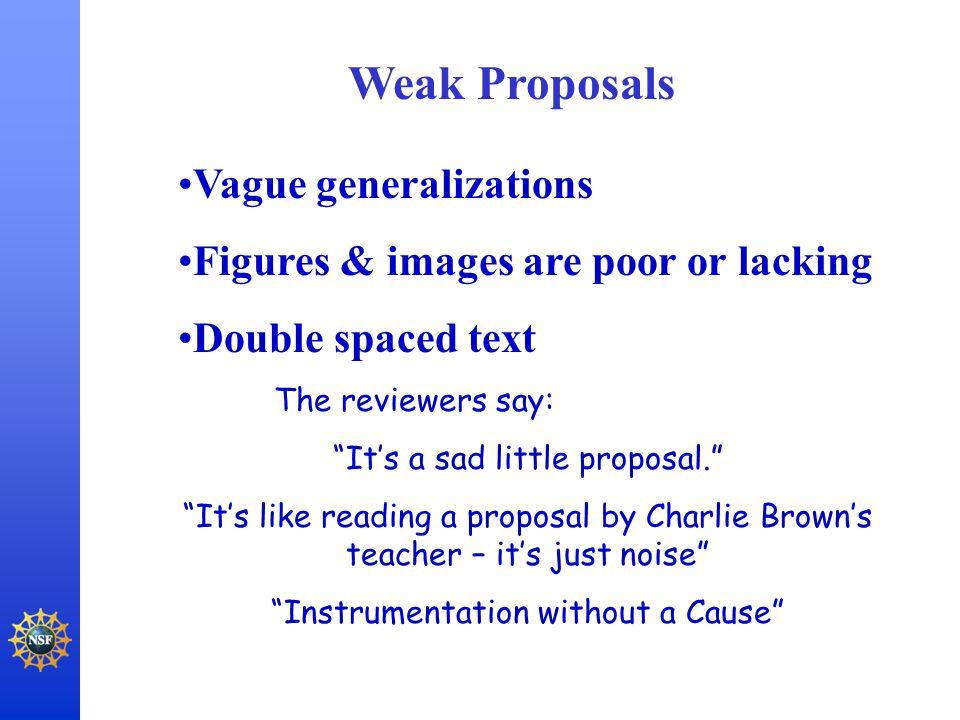Weak Proposals Vague generalizations