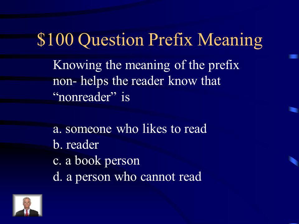 $100 Question Prefix Meaning