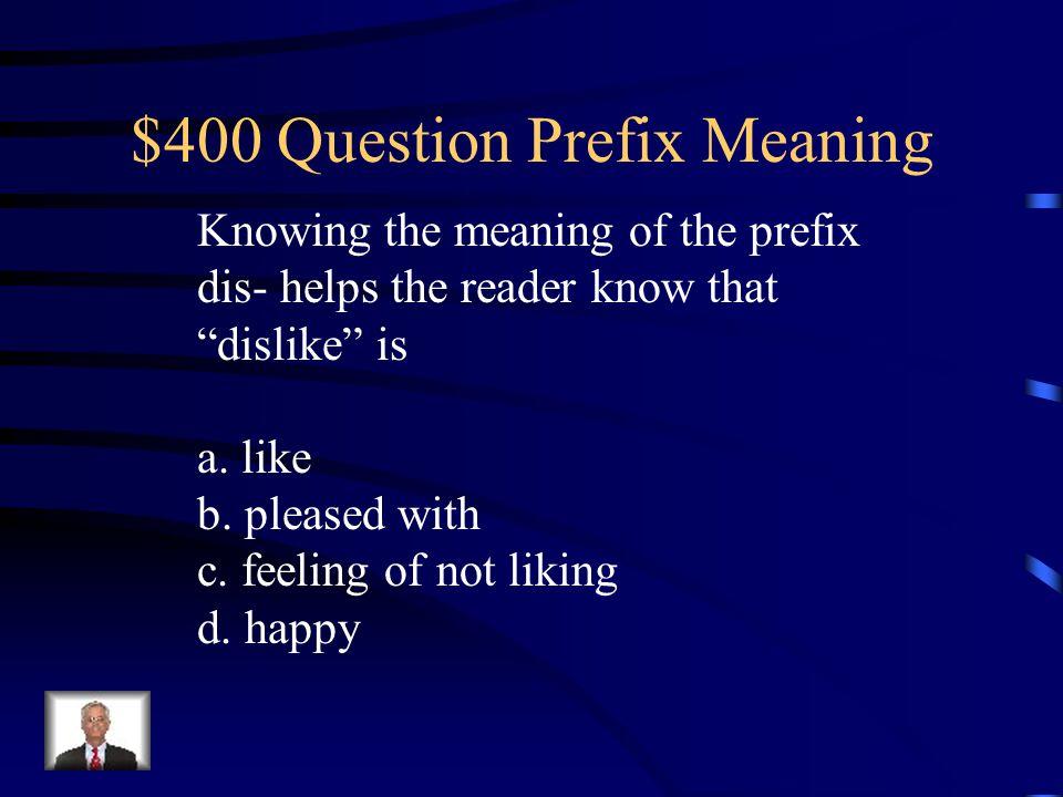 $400 Question Prefix Meaning