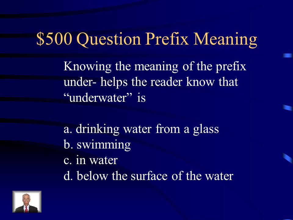 $500 Question Prefix Meaning