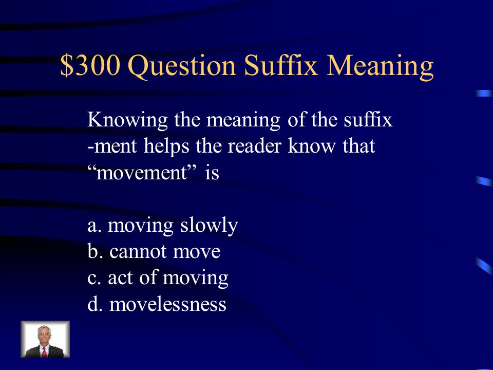 $300 Question Suffix Meaning