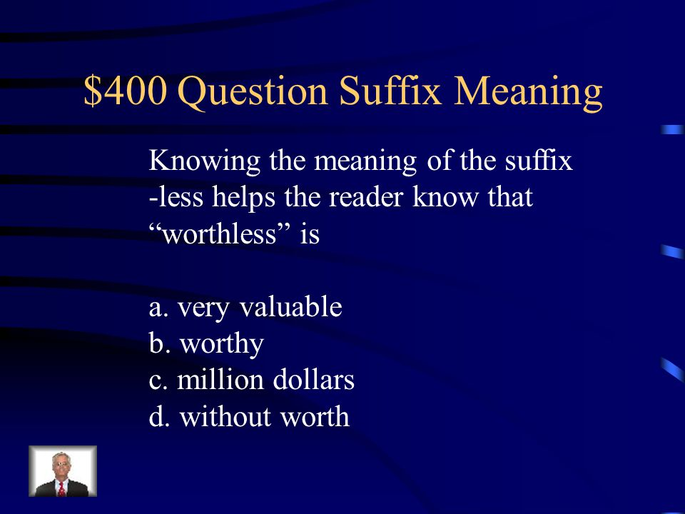 $400 Question Suffix Meaning