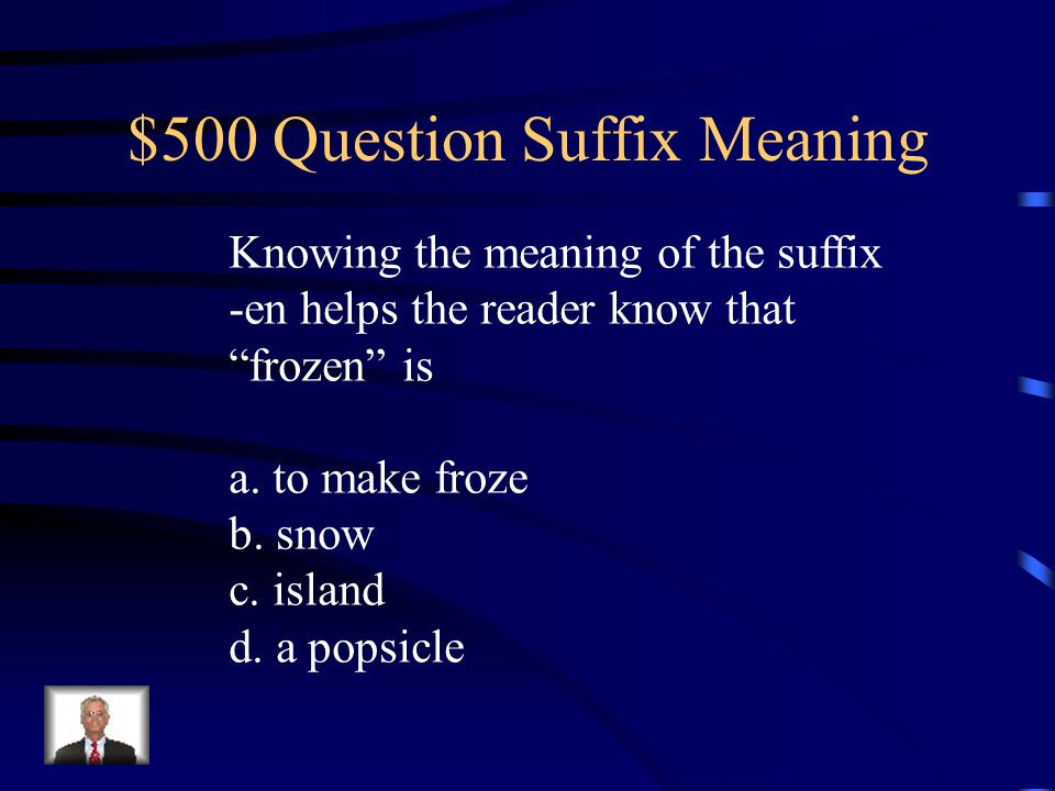 $500 Question Suffix Meaning