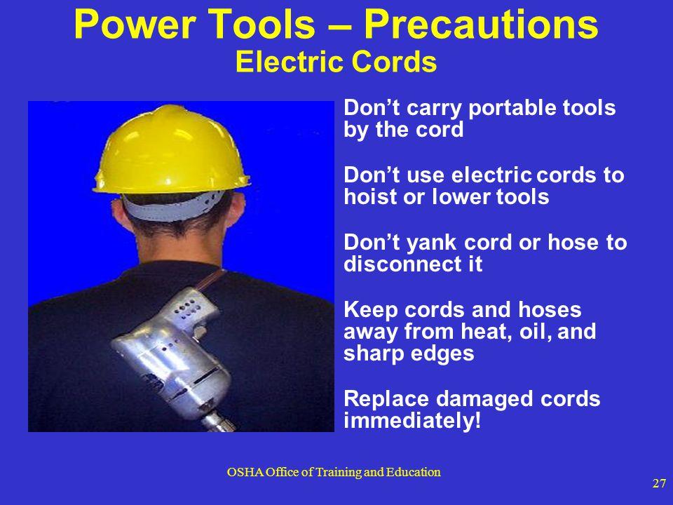 Power Tools – Precautions Electric Cords
