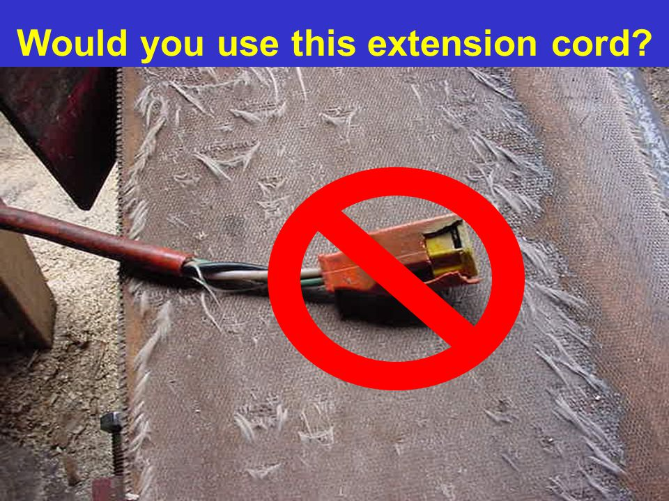Would you use this extension cord