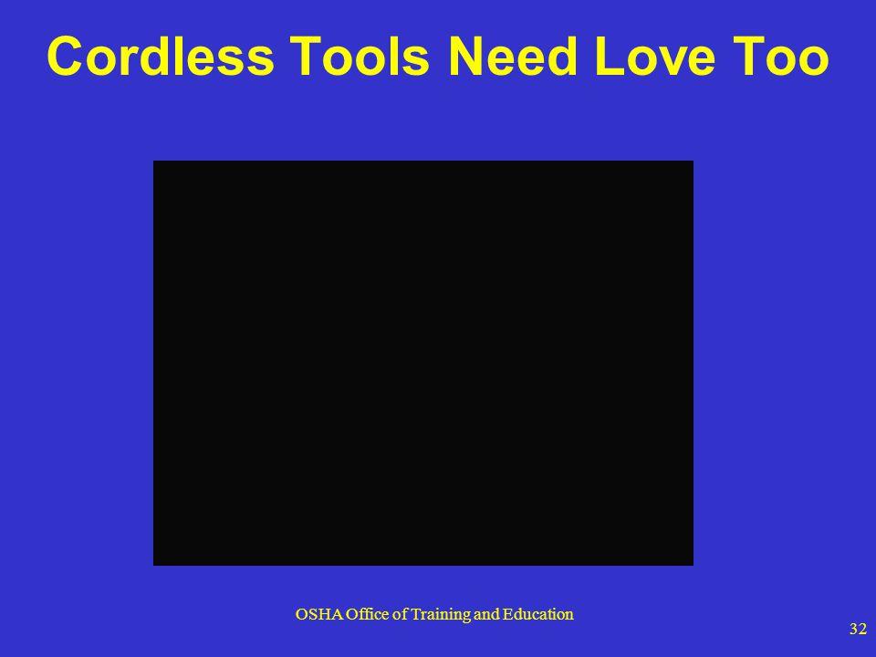 Cordless Tools Need Love Too
