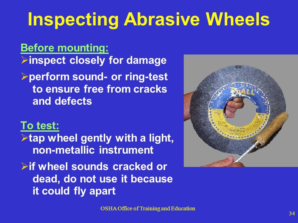Inspecting Abrasive Wheels