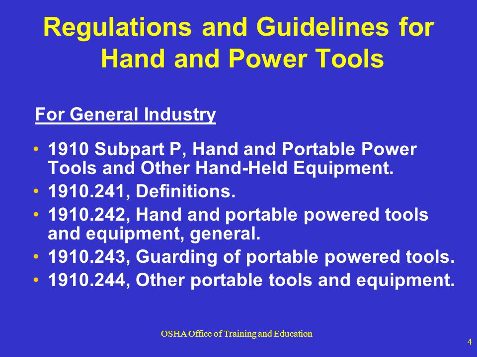 Regulations and Guidelines for Hand and Power Tools