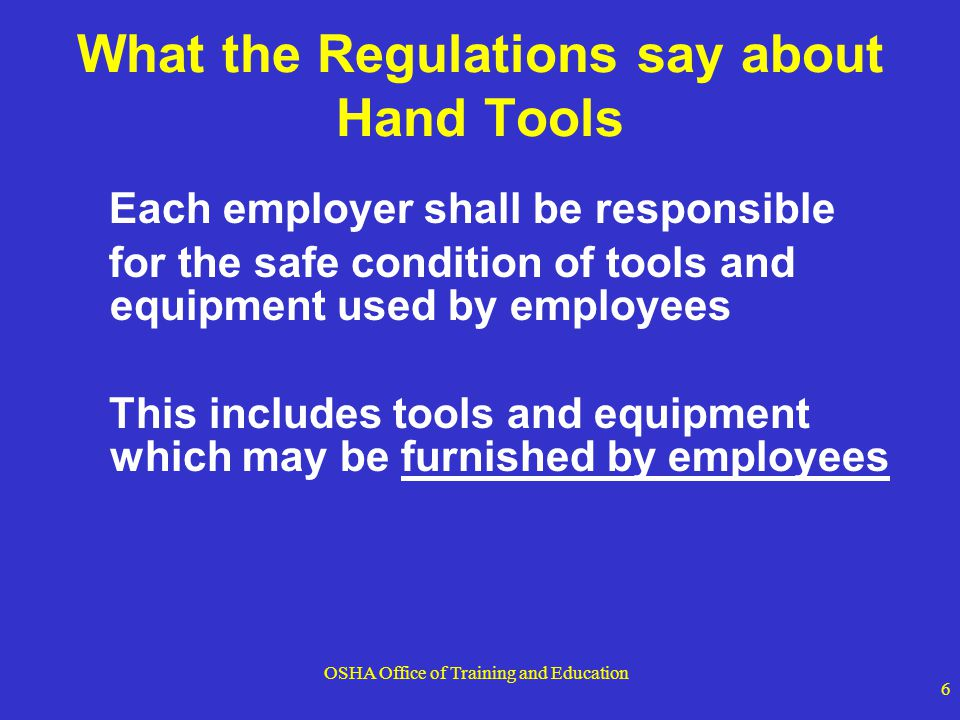 What the Regulations say about Hand Tools
