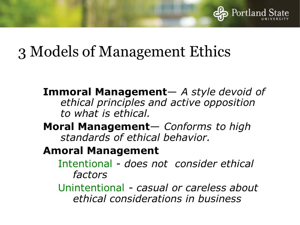 3 Models of Management Ethics