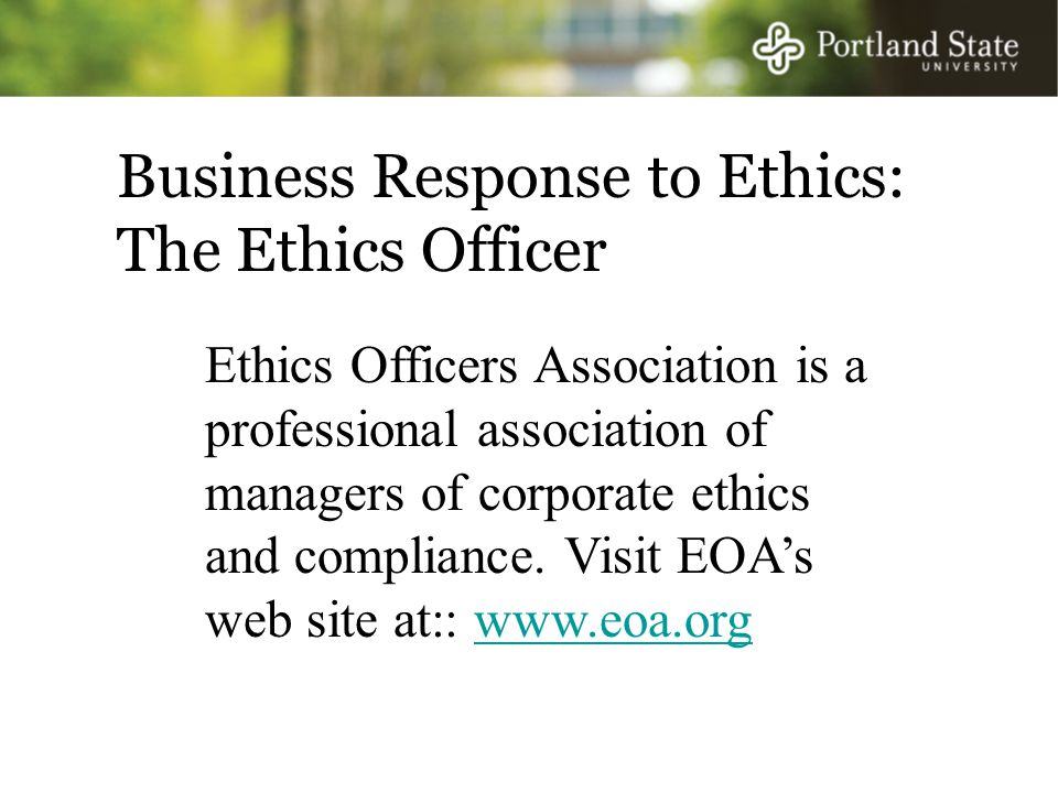 Business Response to Ethics: The Ethics Officer