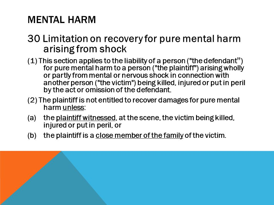 30 Limitation on recovery for pure mental harm arising from shock
