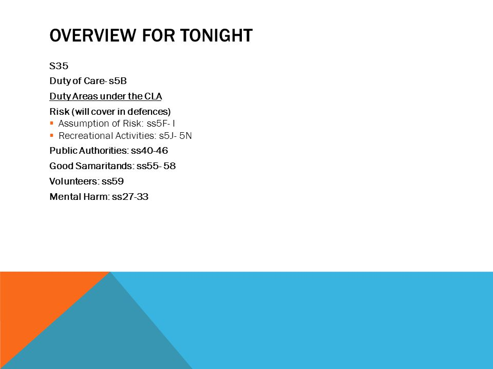 Overview for Tonight S35 Duty of Care- s5B Duty Areas under the CLA
