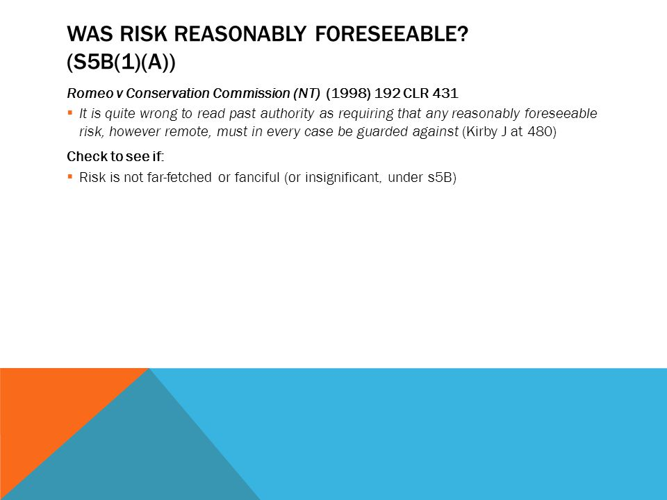 Was risk reasonably foreseeable (s5B(1)(a))