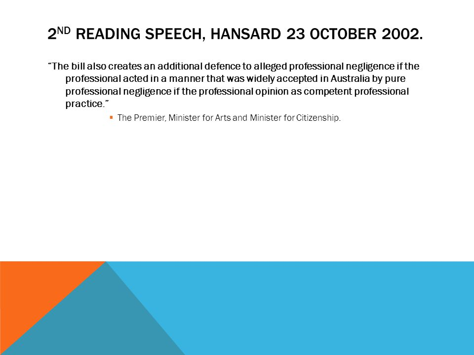 2nd Reading Speech, Hansard 23 October 2002.