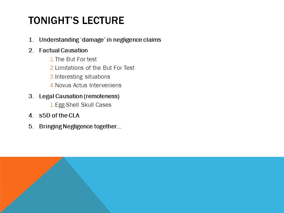 Tonight's lecture Understanding 'damage' in negligence claims