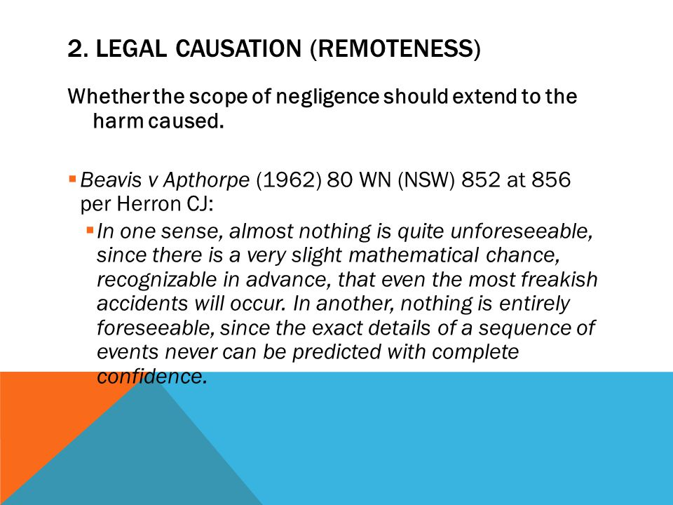 2. Legal causation (remoteness)