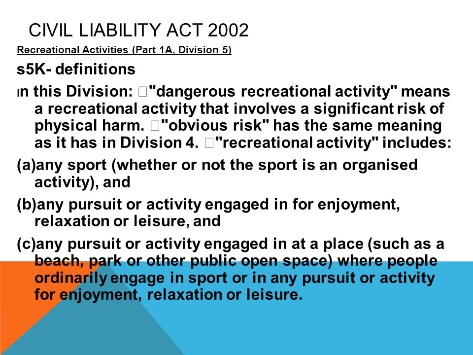 Civil Liability Act 2002 s5K- definitions