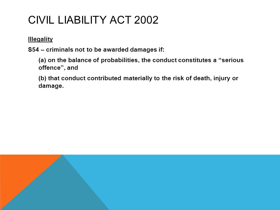 Civil Liability Act 2002 Illegality