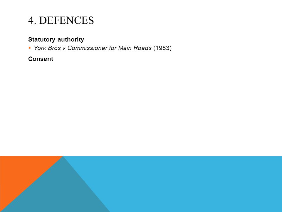 4. Defences Statutory authority