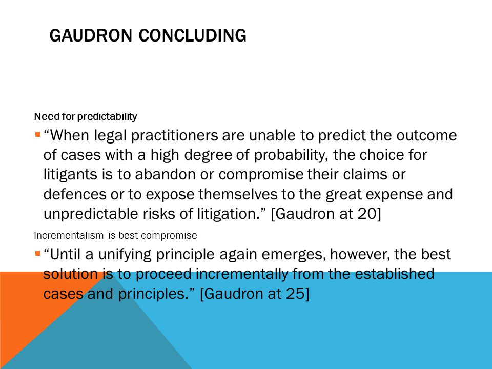 Gaudron Concluding Need for predictability.