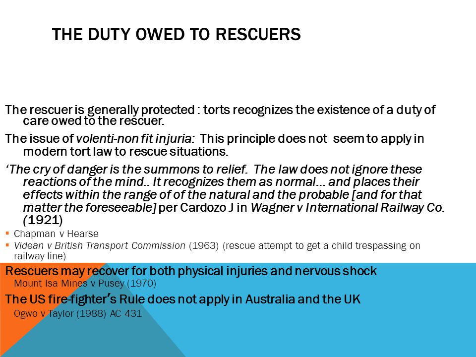 THE DUTY OWED TO RESCUERS