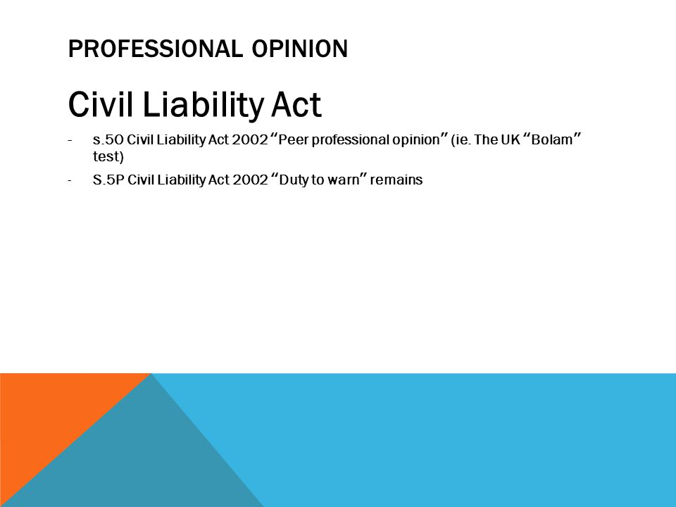 Civil Liability Act Professional Opinion