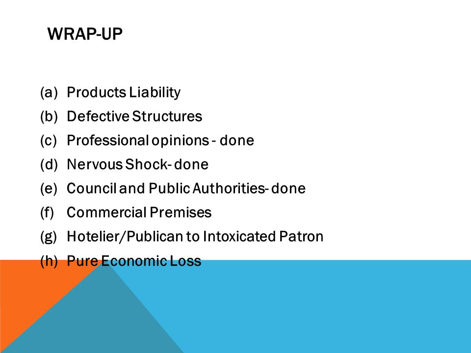 Wrap-Up Products Liability Defective Structures