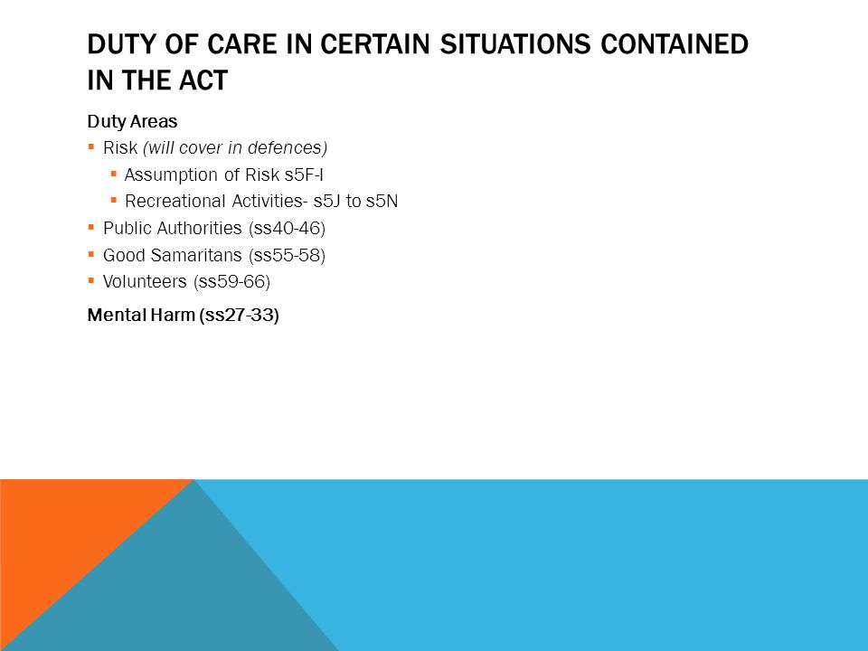 Duty of Care in Certain Situations contained in the Act