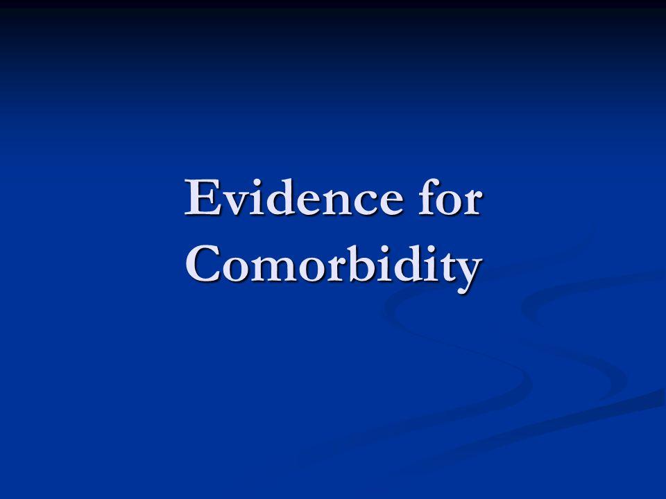 Evidence for Comorbidity