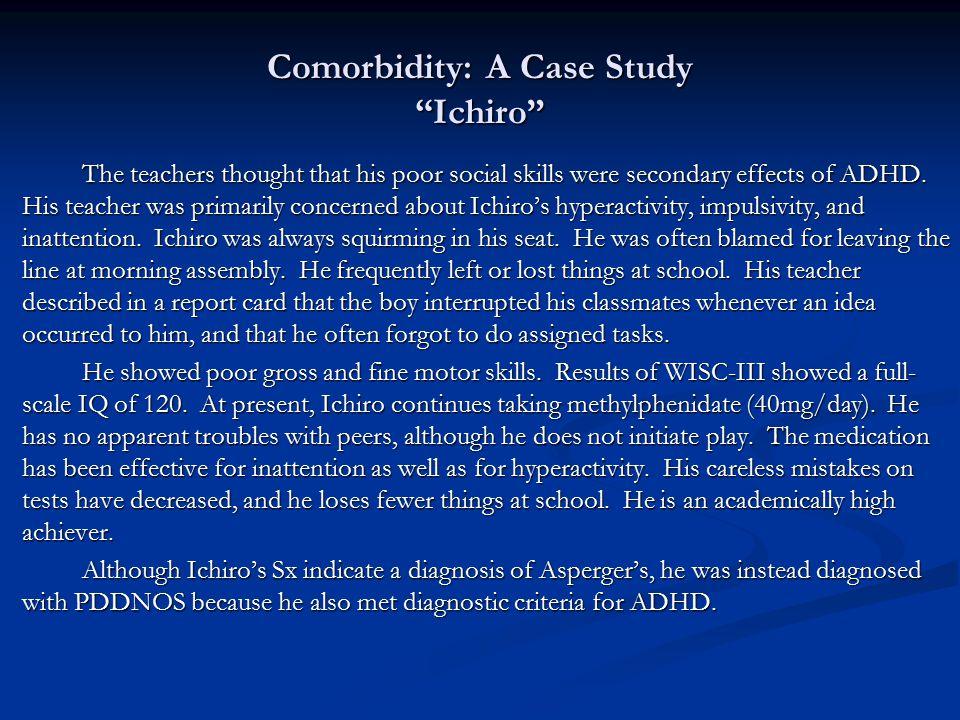 Comorbidity: A Case Study Ichiro