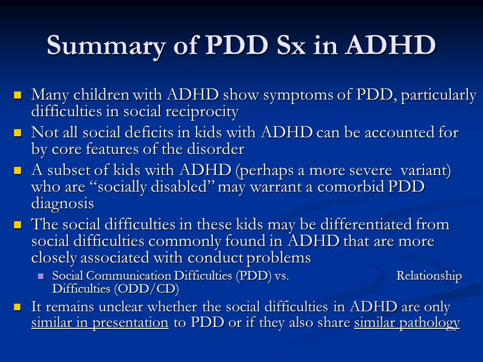 Summary of PDD Sx in ADHD