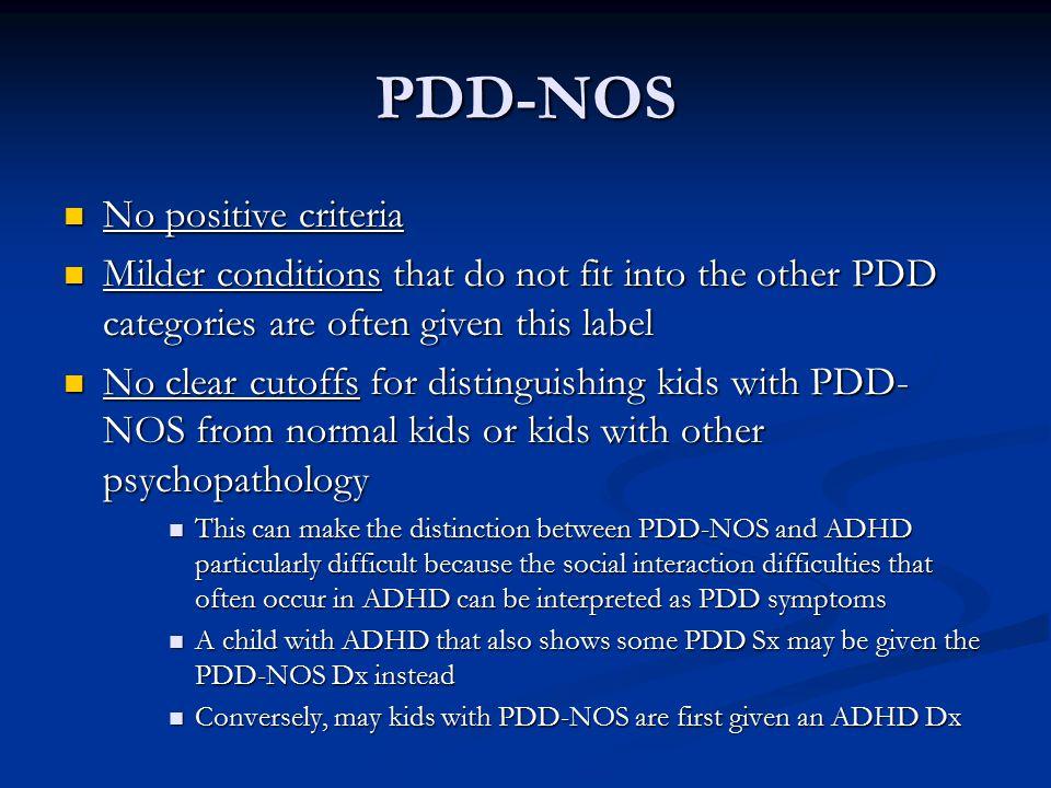 PDD-NOS No positive criteria