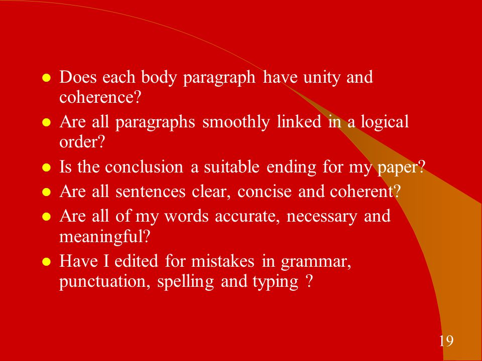 Does each body paragraph have unity and coherence