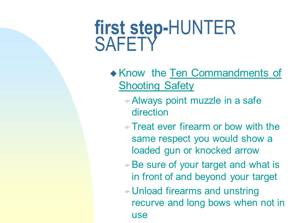 first step-HUNTER SAFETY