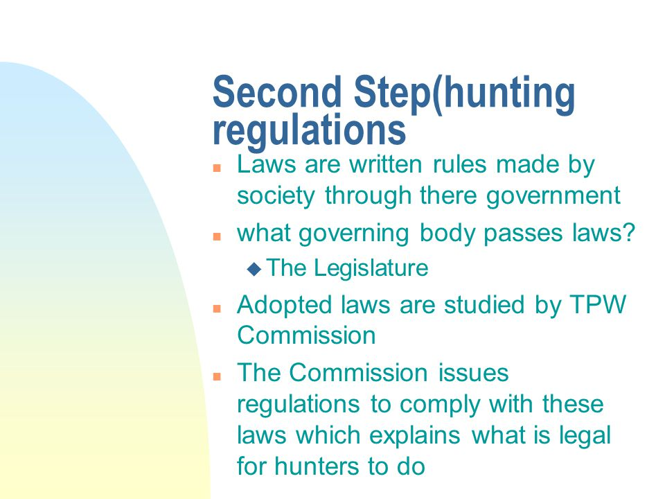 Second Step(hunting regulations