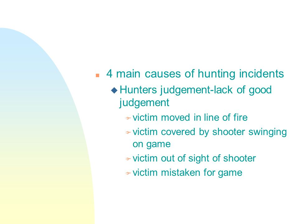 4 main causes of hunting incidents