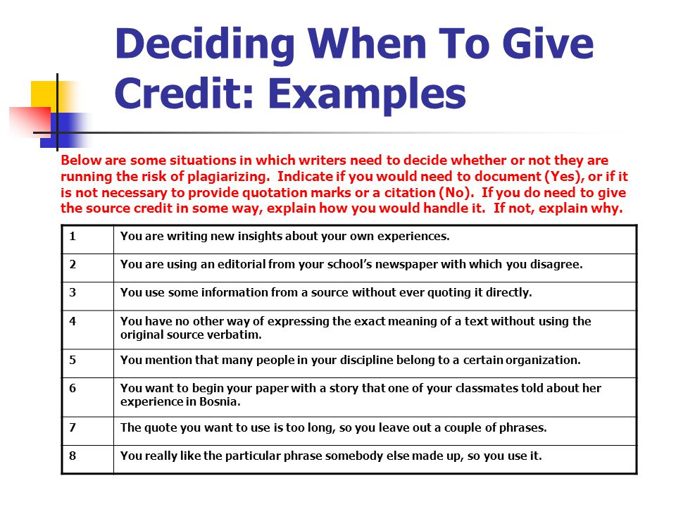 Deciding When To Give Credit: Examples