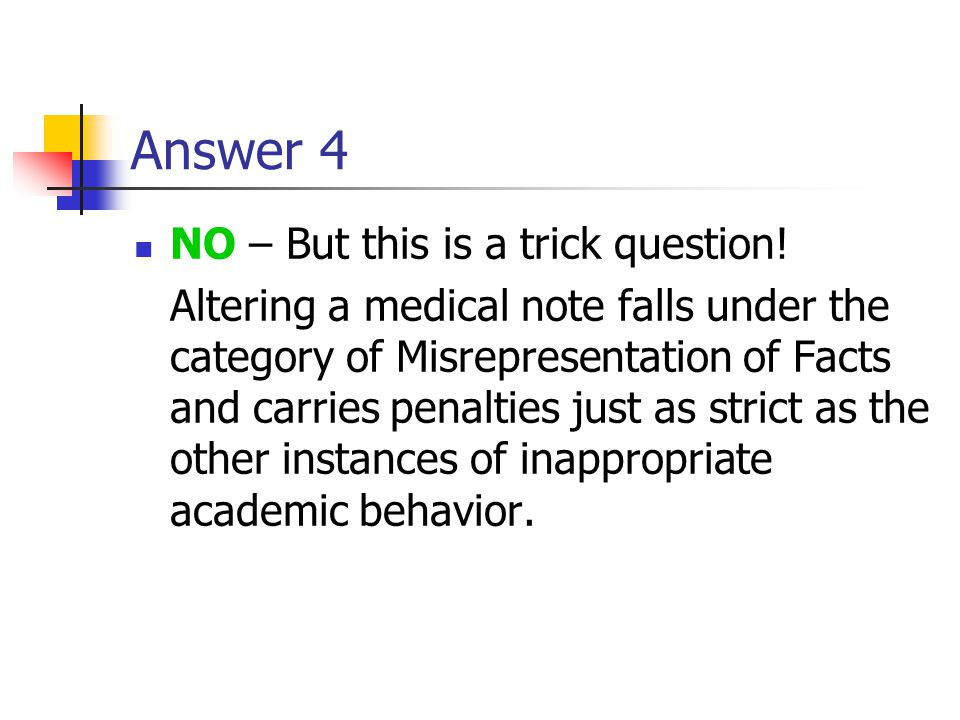 Answer 4 NO – But this is a trick question!