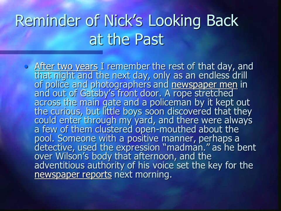 Reminder of Nick's Looking Back at the Past